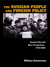 The Russian People and Foreign Policy (eBook): Russian Elite and Mass Perspectives, 1993-2000